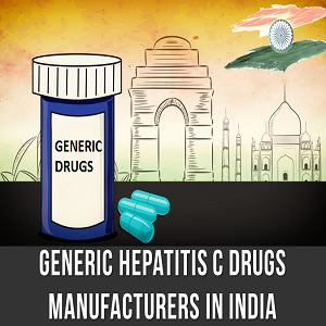 Generic Hepatitis C Drugs Manufacturers India